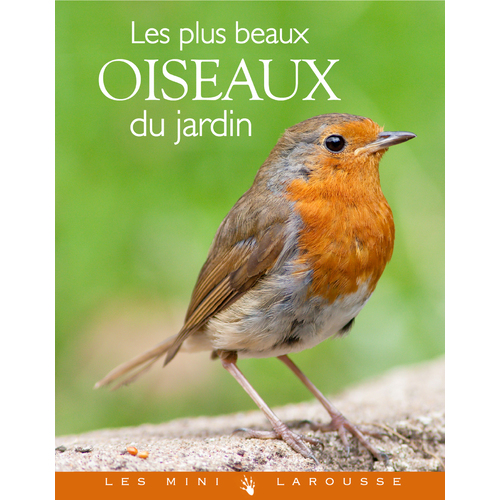 mini larousse les plus beaux oiseaux du jardin oiseaux des jardins boutique lpo ensemble. Black Bedroom Furniture Sets. Home Design Ideas